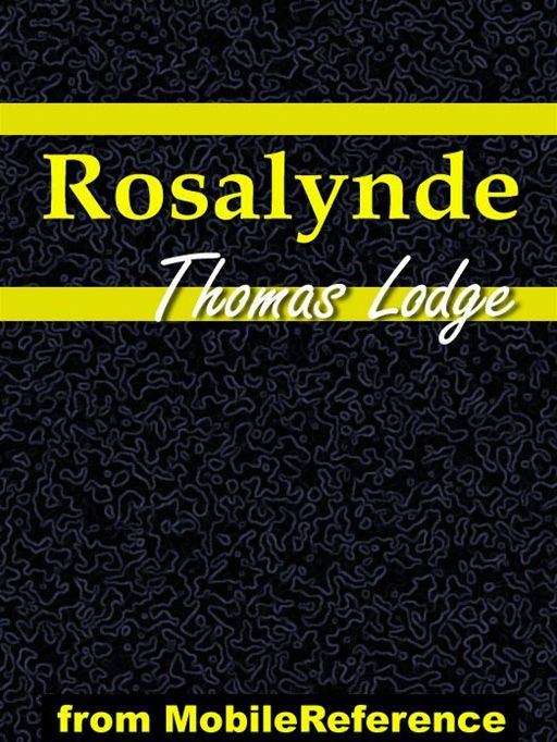 Rosalynde Or, Euphues' Golden Legacy  (Mobi Classics)