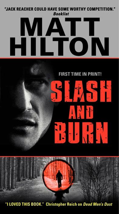 Slash and Burn By: Matt Hilton