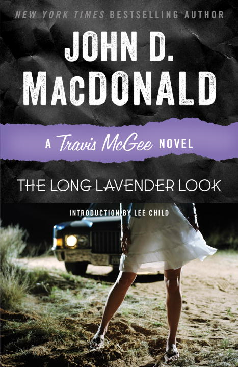 The Long Lavender Look By: John D. MacDonald