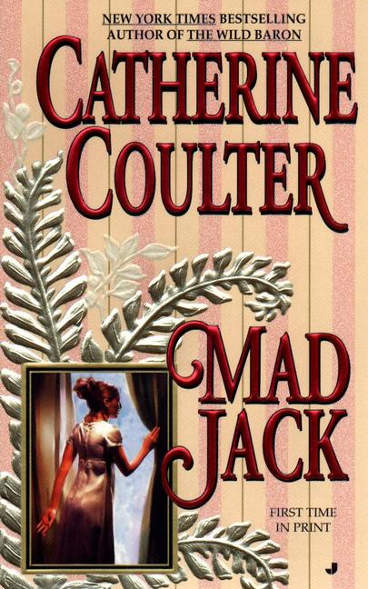 Mad Jack By: Catherine Coulter