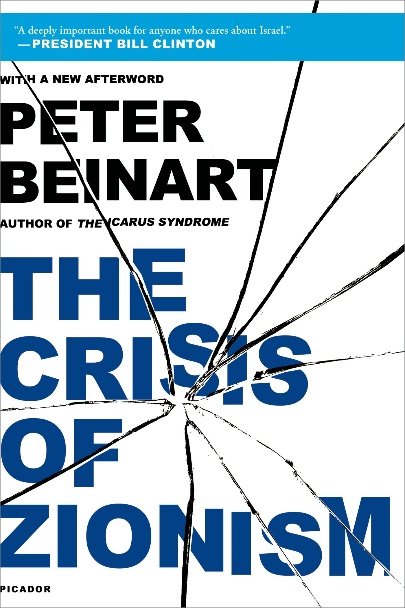 The Crisis of Zionism By: Peter Beinart