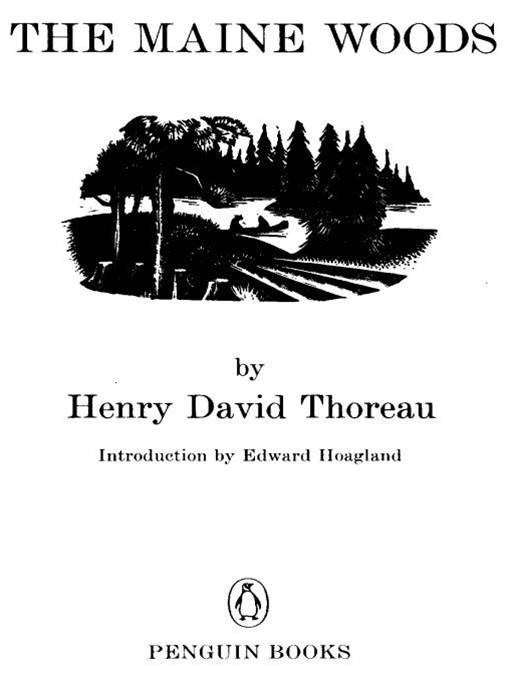 The Maine Woods By: Henry David Thoreau