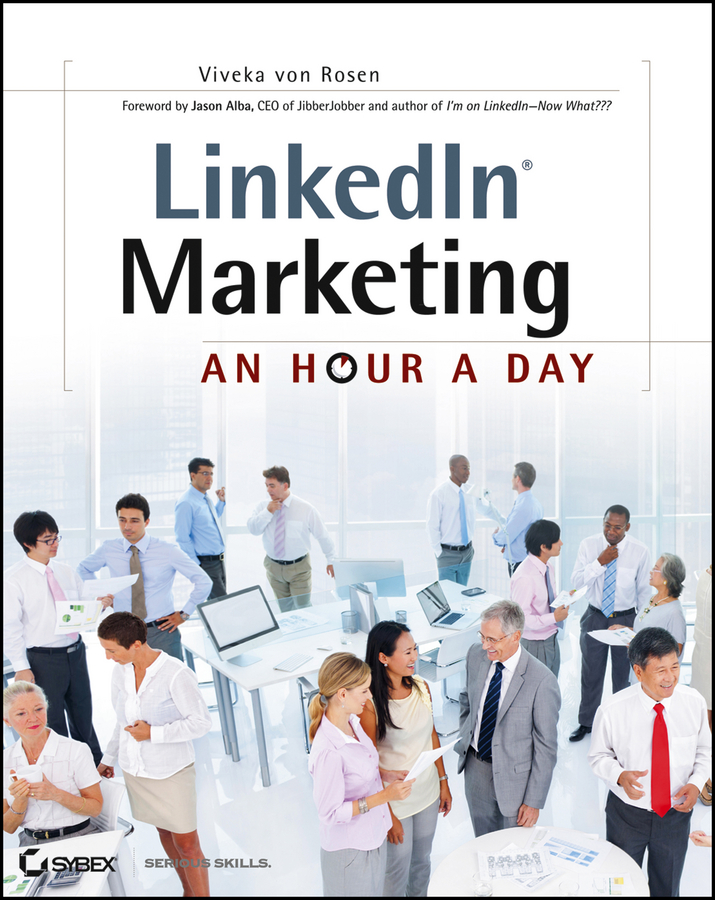 LinkedIn Marketing By: Viveka von Rosen
