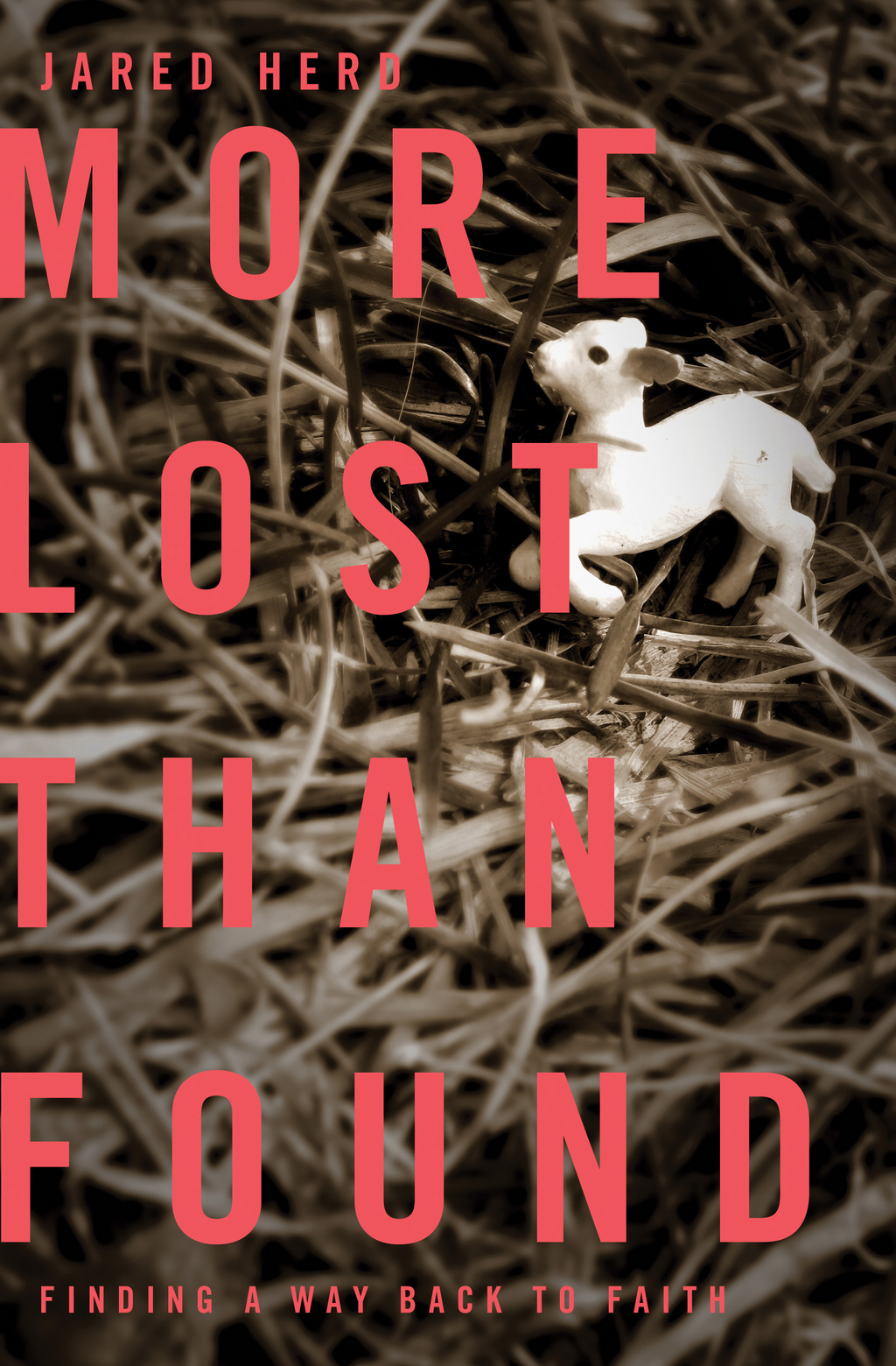 More Lost Than Found By: Jared Howard Herd