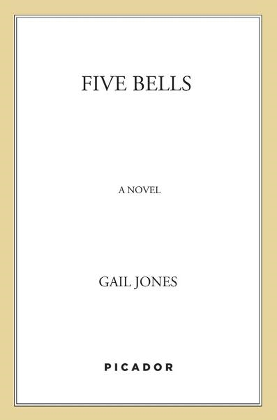 Five Bells By: Gail Jones