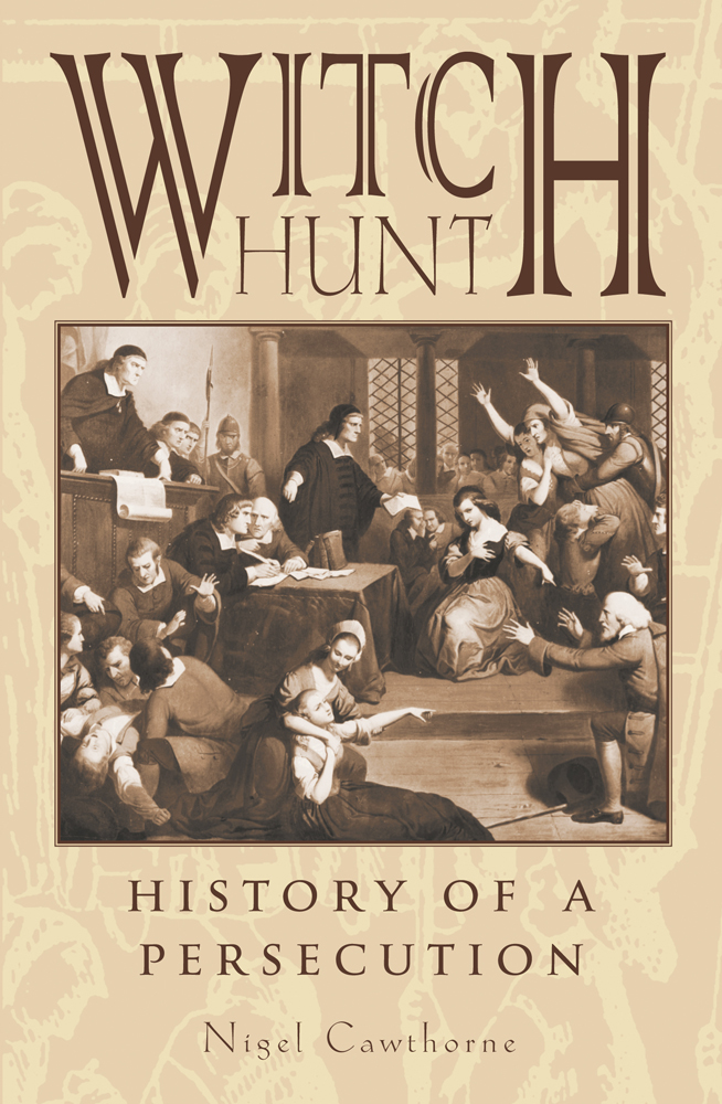 Witch Hunt By: Nigel Cawthorne