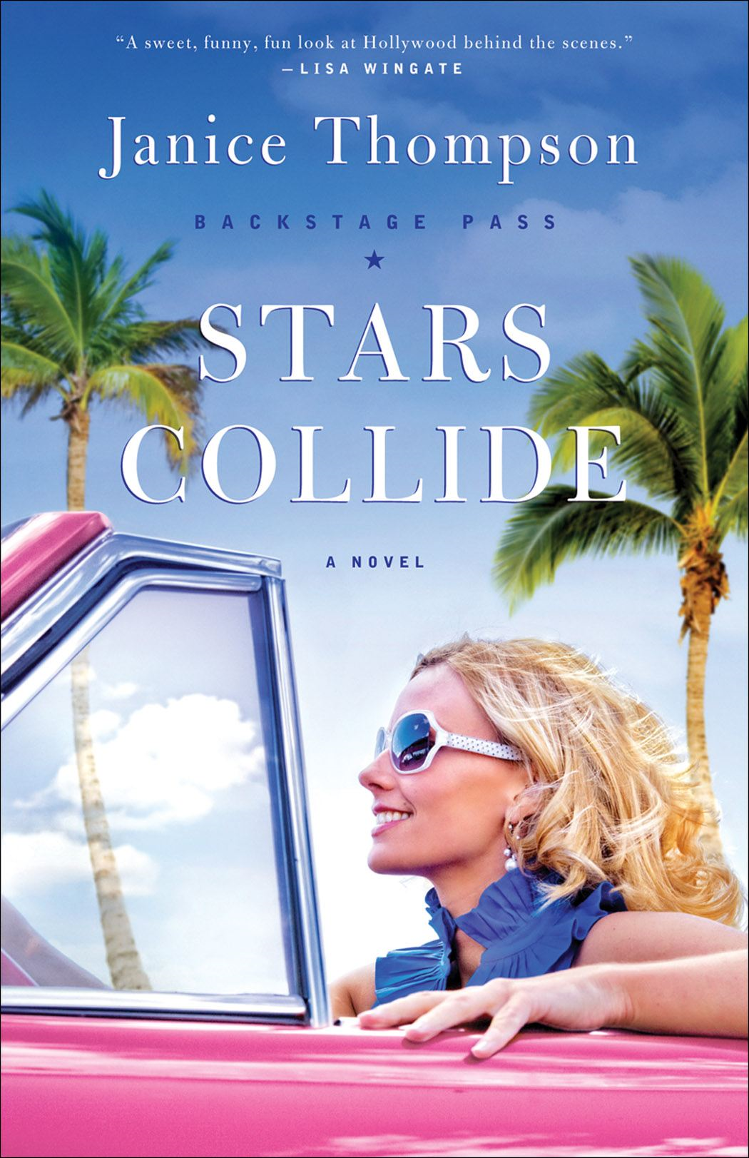 Stars Collide: A Novel By Janice Thompson