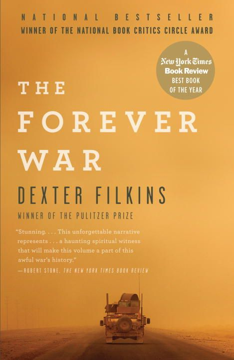 The Forever War By: Dexter Filkins
