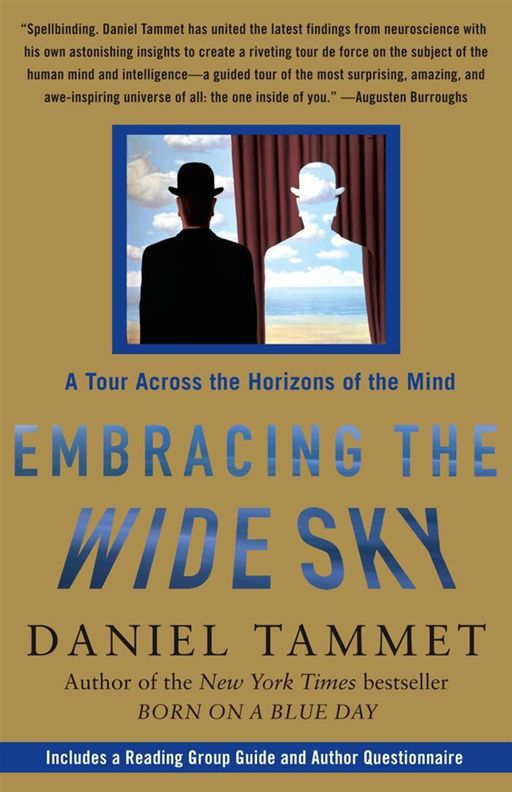 Embracing the Wide Sky By: Daniel Tammet