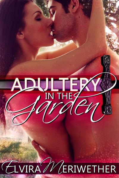 Adultery In The Garden