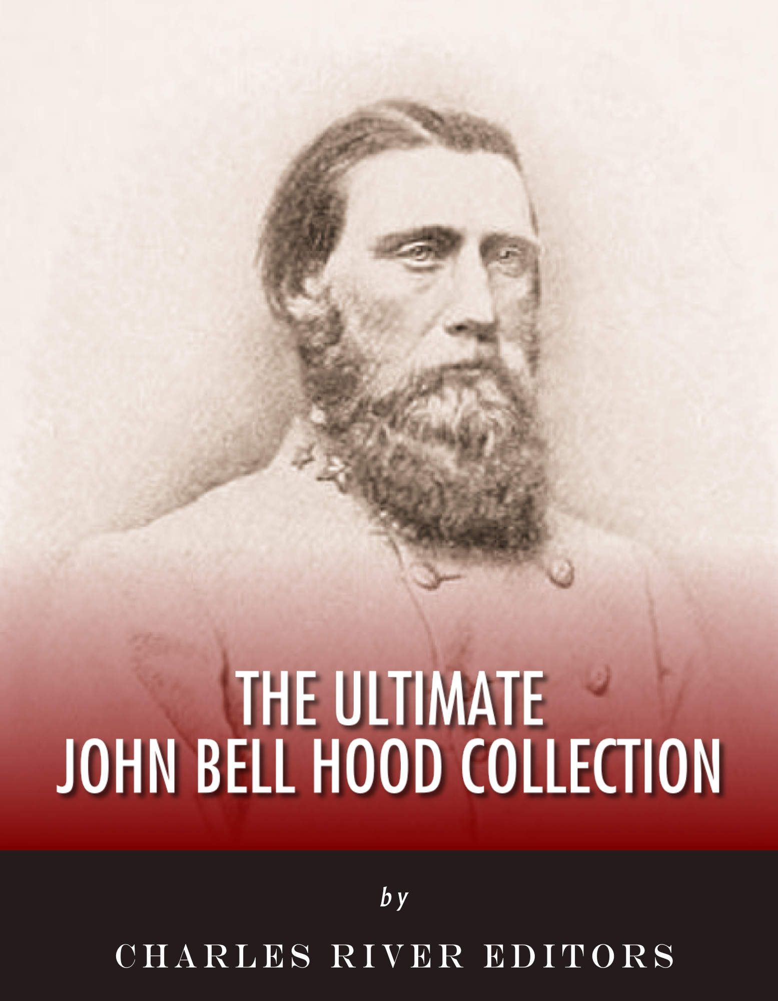 The Ultimate John Bell Hood Collection