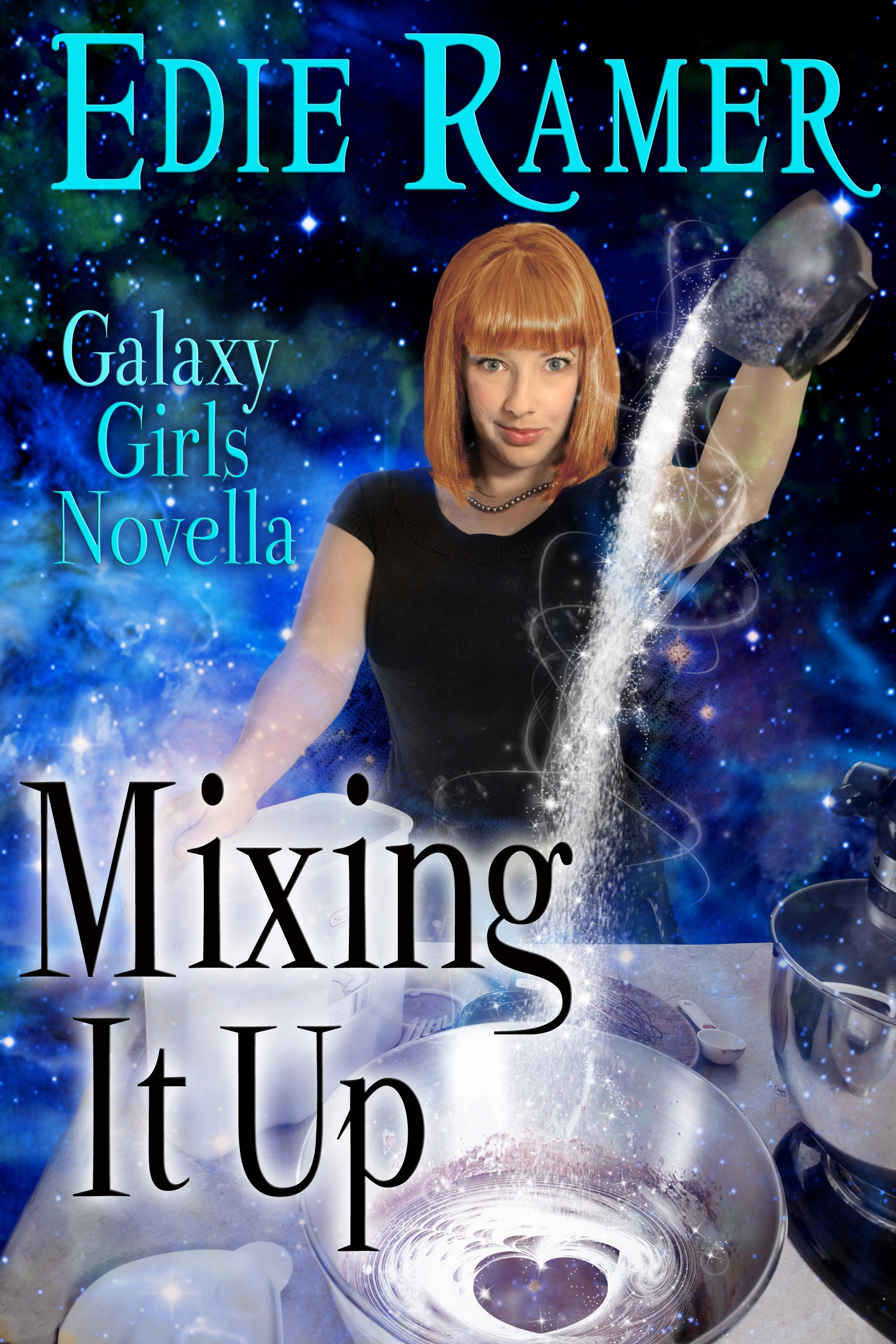 Mixing It Up By: Edie Ramer
