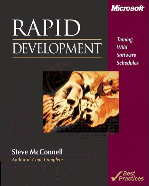 Rapid Development By: Steve McConnell