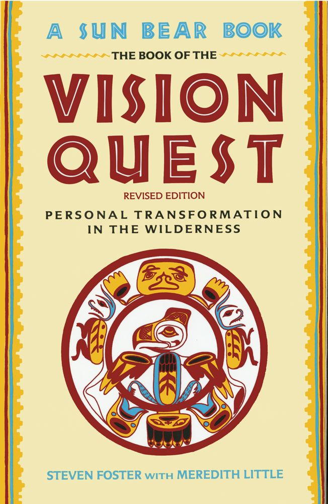 Book Of Vision Quest By: Steven Foster