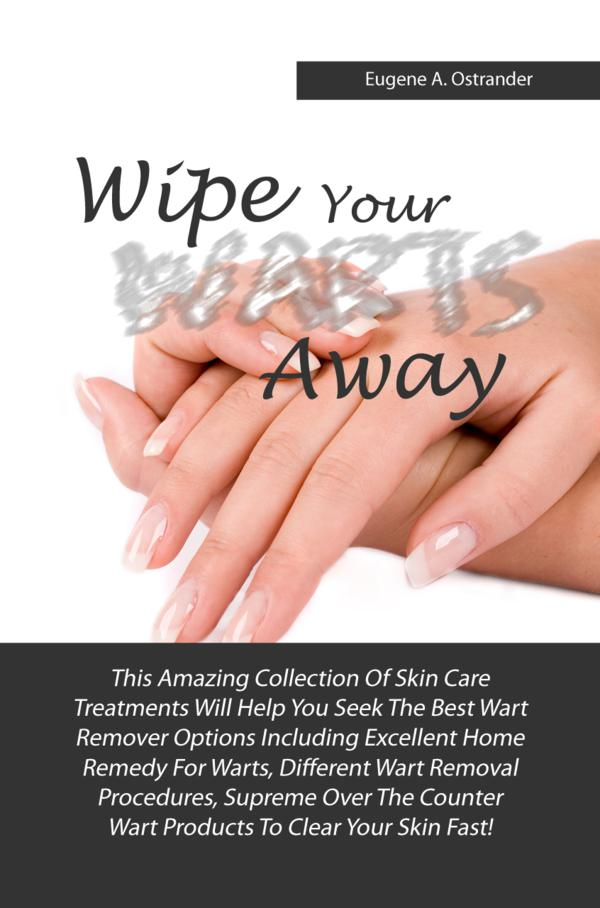 Wipe Your Warts Away