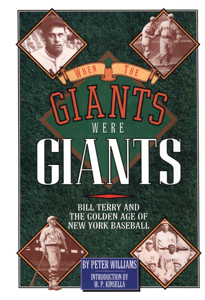 When the Giants Were Giants By: Peter Williams