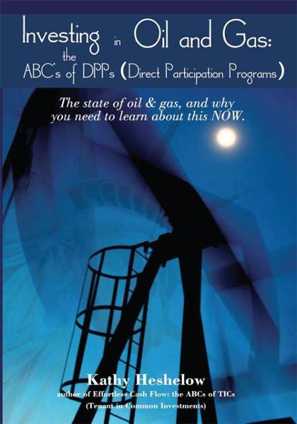 Investing in Oil and Gas: the ABC's of DPPs (Direct Participation Program)