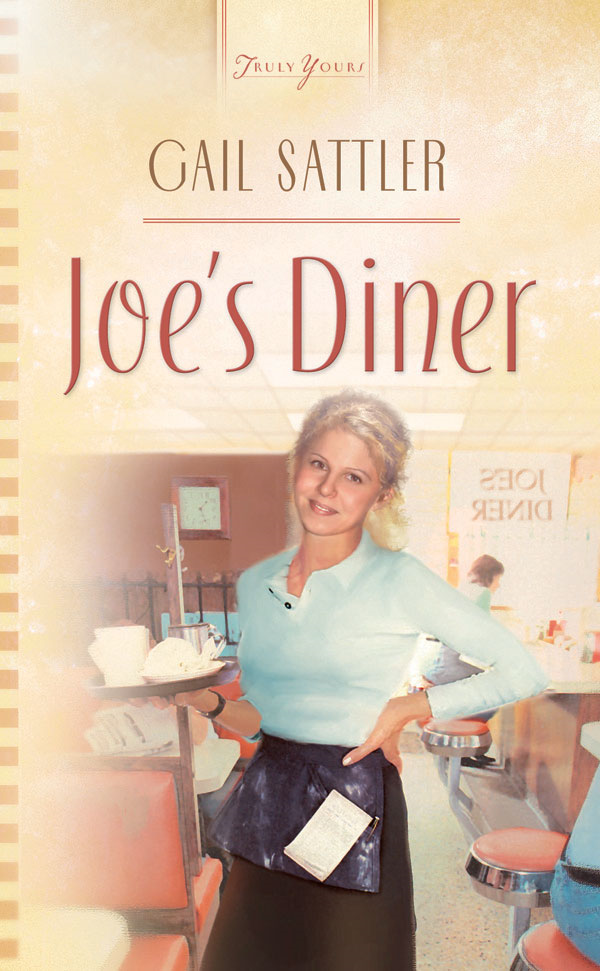 Joe's Diner By: Gail Sattler