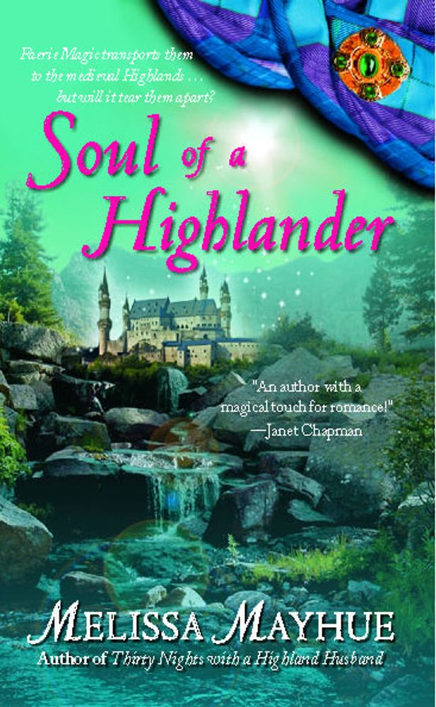 Soul of a Highlander By: Melissa Mayhue
