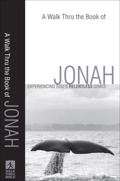 Walk Thru the Book of Jonah, A (Walk Thru the Bible Discussion Guides)
