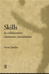 Skills In Collaborative Classroom Consultation:
