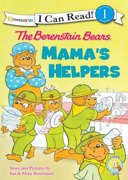 The Berenstain Bears: Mama's Helpers By: Jan & Mike   Berenstain