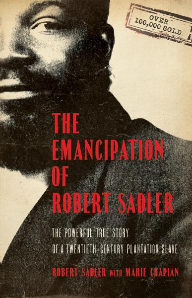 Emancipation of Robert Sadler, The