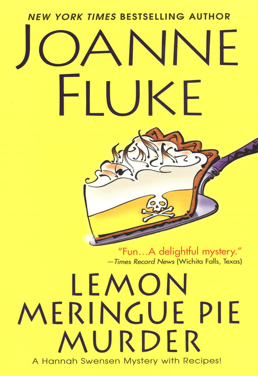 Lemon Meringue Pie Murder By: Joanne Fluke