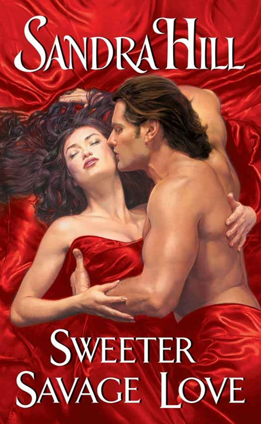 Sweeter Savage Love By: Sandra Hill