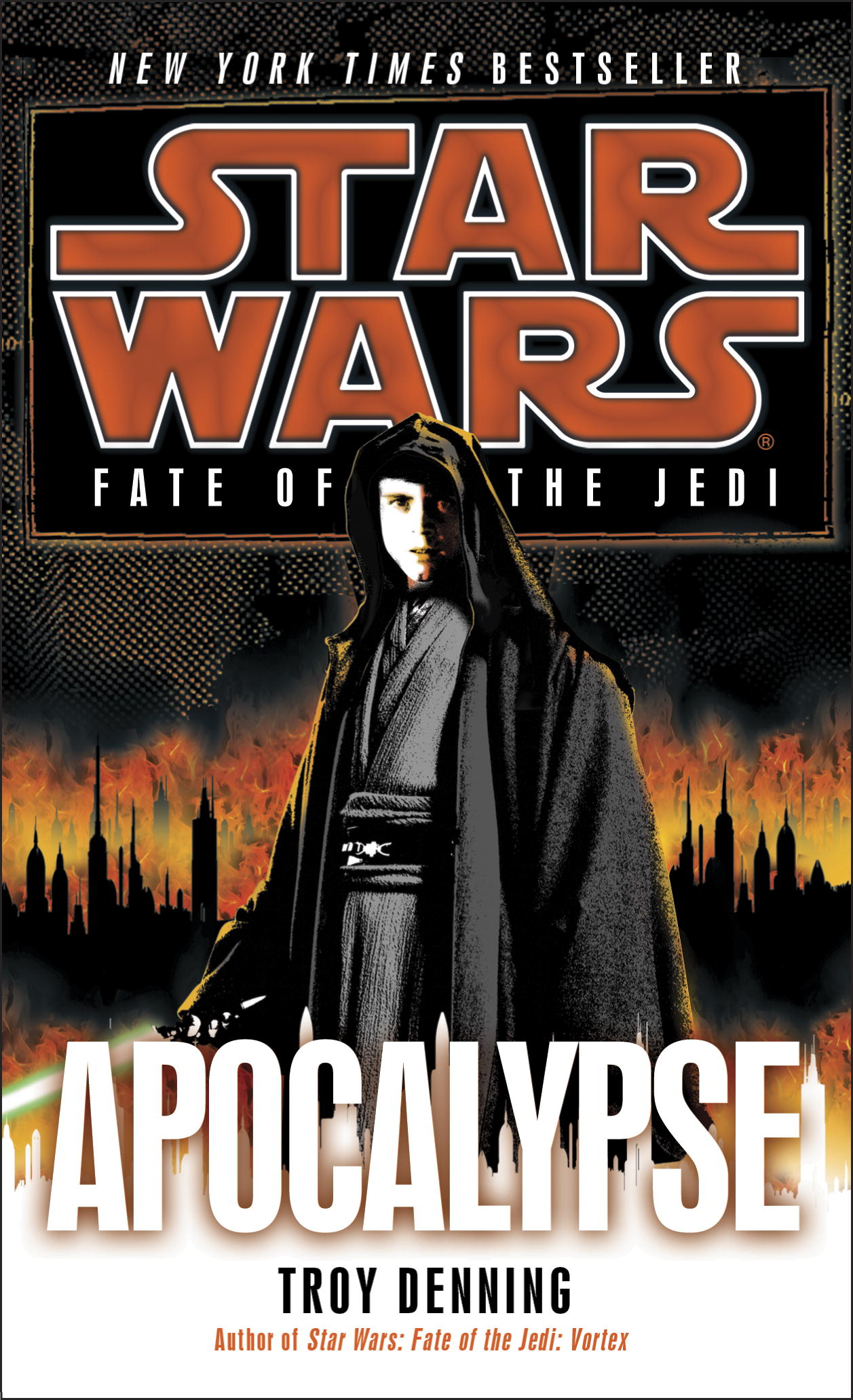 Star Wars: Fate of the Jedi: Apocalypse By: Troy Denning