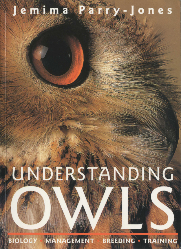 Understanding Owls By: Jemima Parry-Jones