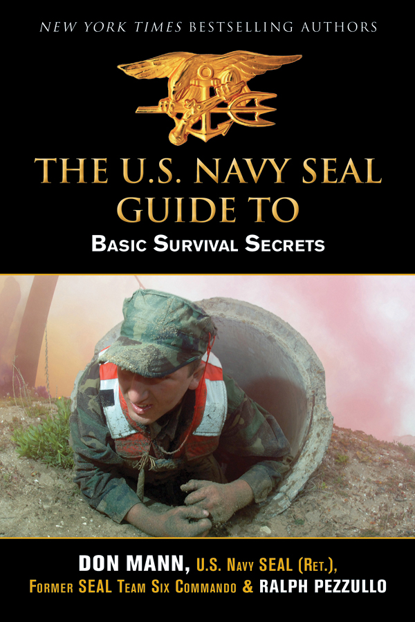U.S. Navy SEAL Guide to Basic Survival Secrets