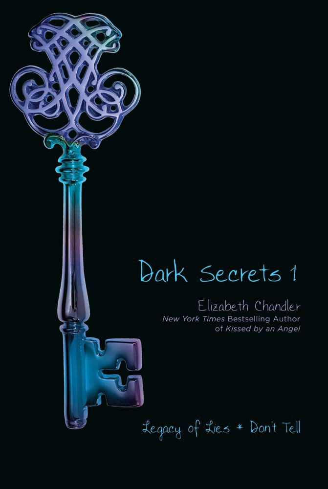 Dark Secrets 1 By: Elizabeth Chandler