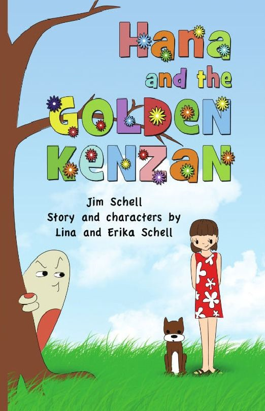 Hana and the Golden Kenzan By: Jim Schell