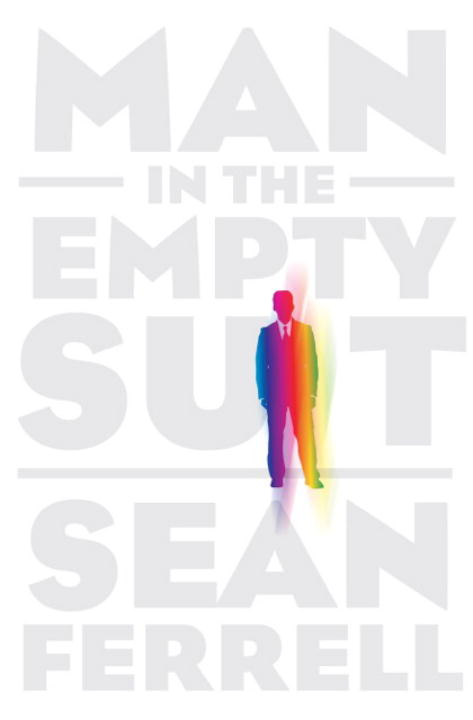 Man in the Empty Suit By: Sean Ferrell