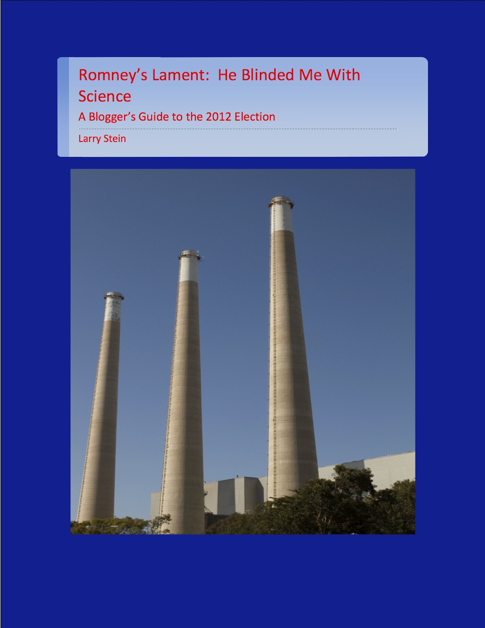 Romney's Lament:  He Blinded Me With Science