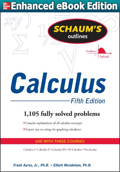 Schaum's Outline of Calculus, 5ed : Schaum's Outline of Calc, 5ed: Schaum's Outline of Calc, 5ed
