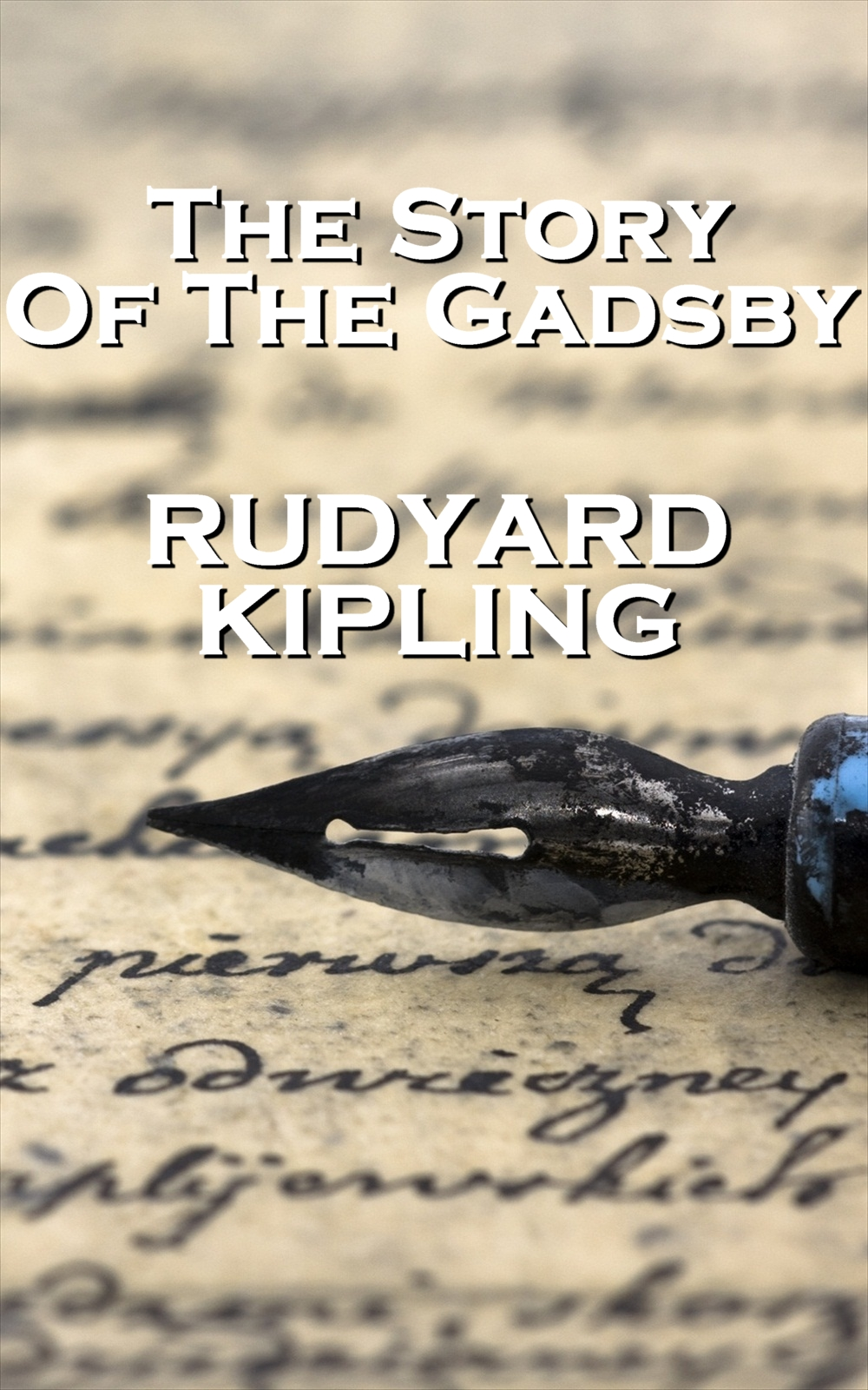 Rudyard Kipling - The Story Of The Gadsby