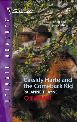 Cassidy Harte and the Comeback Kid By: RaeAnne Thayne