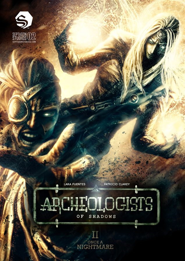 Archeologists of Shadows, Vol. 2: Once A Nightmare By: Patricio Clarey,Preston Park Cooper,Lara Fuentes