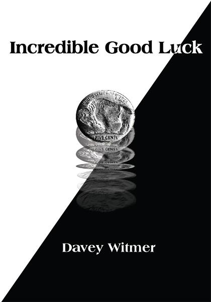 Incredible Good Luck