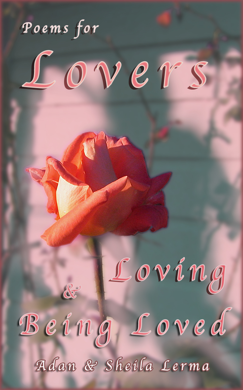 Poems for Lovers Loving & Being Loved