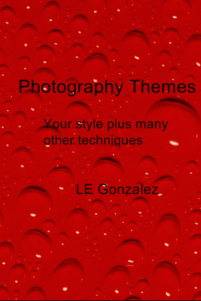 Photography Themes By: LE Gonzalez