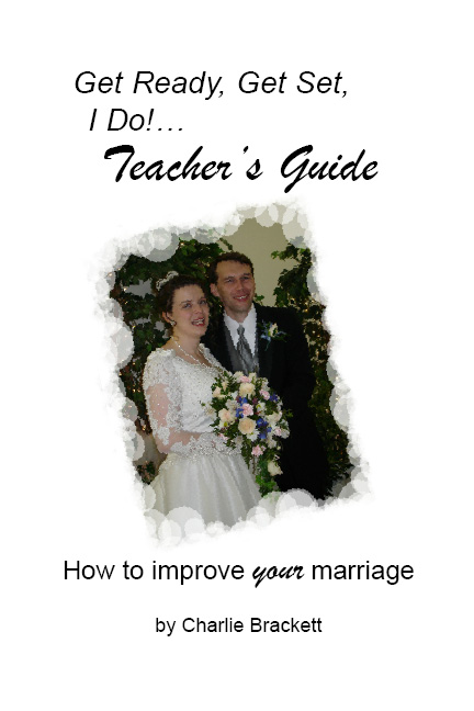 Get Ready, Get Set, I Do! Teacher's Guide By: Brackett, Charlie,