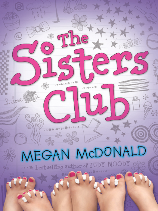 The Sisters Club By: Megan McDonald