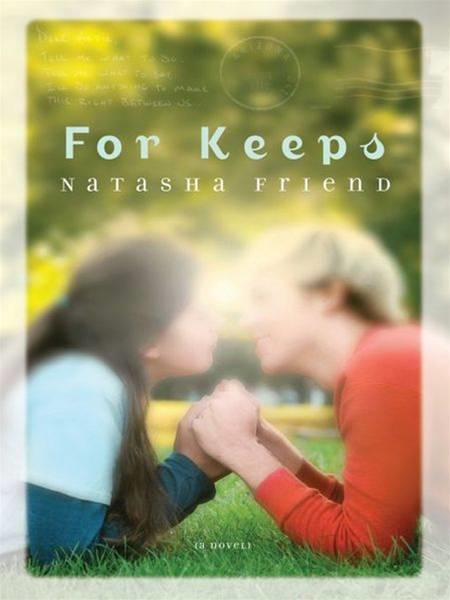 For Keeps By: Natasha Friend