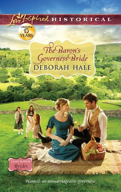 The Baron's Governess Bride By: Deborah Hale