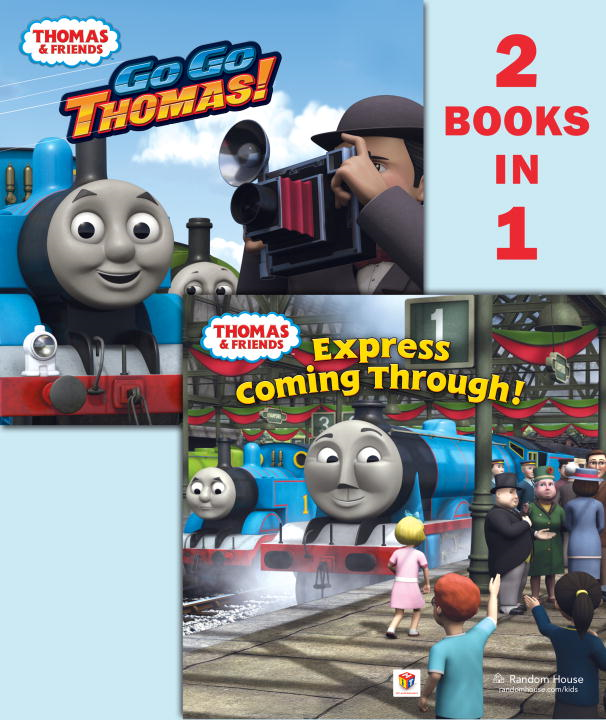 Go Go Thomas!/Express Coming Through! (Thomas & Friends) By: Rev. W. Awdry,Random House