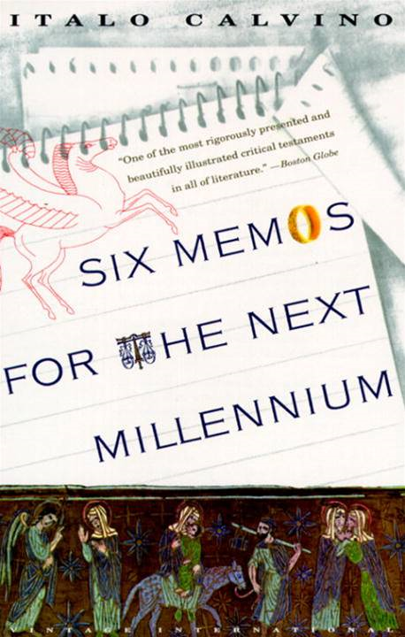 Six Memos for the Next Millennium By: Italo Calvino