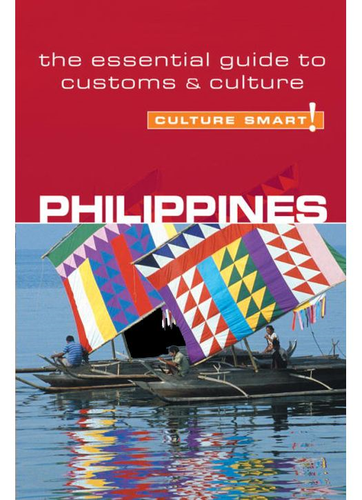 Philippines - Culture Smart! By: Graham Collins-Jones
